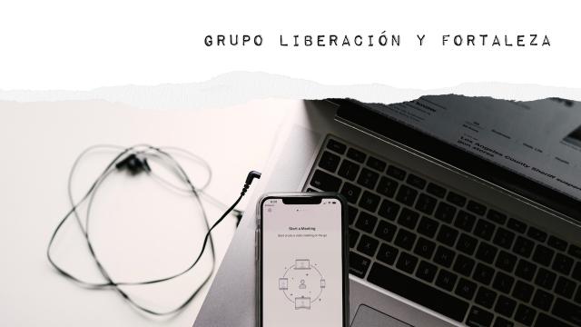 Grupo Liberación y Fortaleza online